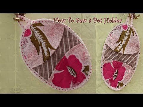 طريقة عمل مساكات اوانى ساخنة How To Sew A Pot Holder Youtube Sewing Pot Holders Holder