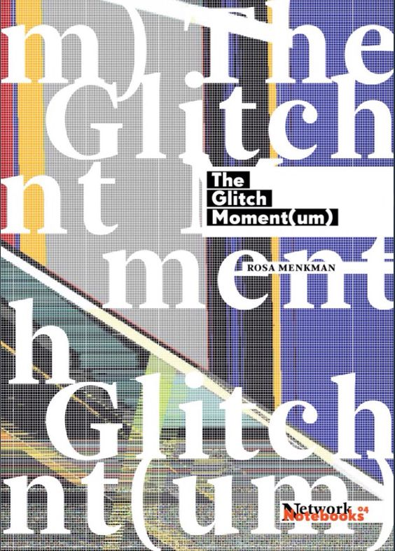 Ebook by Rosa Menkman. Menkman shows how we need to be clearer about the relationship between the technical and cultural dimensions of glitch culture. Glitch: transitions between artifact and filter.