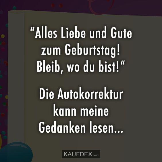 Geburtstag Lustig Witzig Bild Bilder Spruch Spruche Kram Bleib Wo