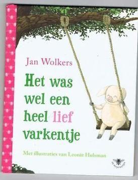 Jan Wolkers - Het was wel een heel lief varkentje