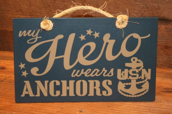 """""""My Hero Wears ANCHORS"""" wood sign by KRCustomWoodcrafts on Etsy, $13.00"""