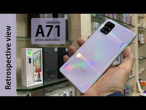 Samsung Galaxy A71 Retrospective View Samsung A71 Prism Crush Silver Unboxing And Review Samsung Galaxy Samsung Samsung Note