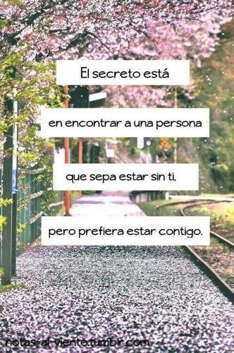 El Secreto está en... #Amor #Pareja #Frases
