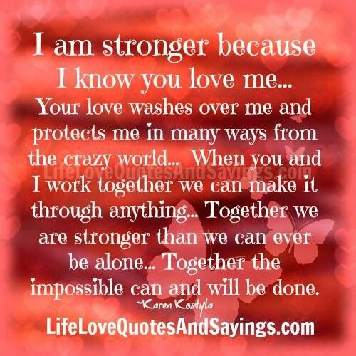 Love Finds You Quote: Together We Are Stronger.