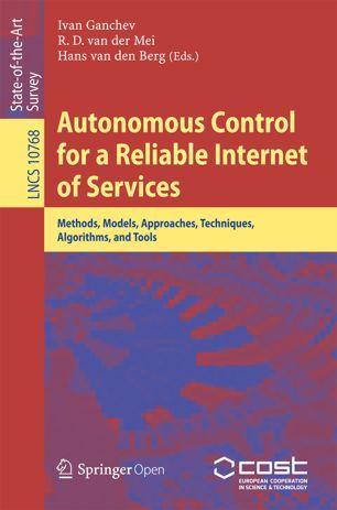 Autonomous Control for a Reliable Internet of Services | SpringerLink