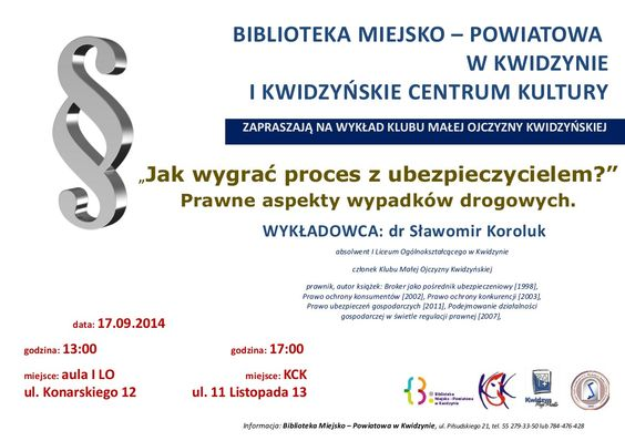"""Wykład Klubu Małej Ojczyzny Kwidzyńskiej: """"Jak wygrać proces z ubezpieczycielem?"""", 17.09.2014 r."""