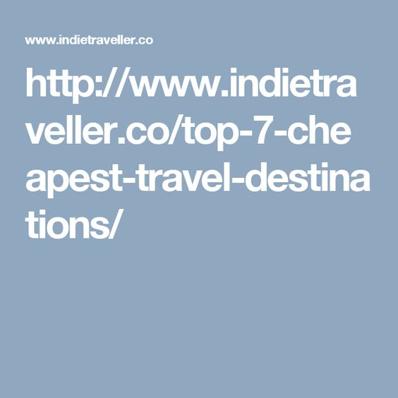 top-7-cheapest-travel-destinations