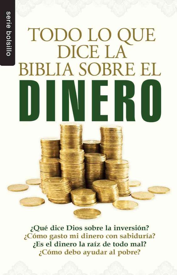 Todo lo que la Biblia dice sobre el dinero/ Everything the Bible says about money