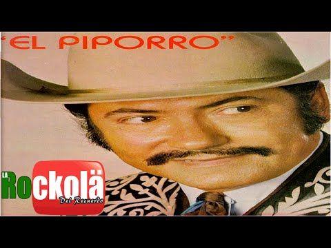 Eulalio González El Piporro 36 Canciones De Coleccion Canciones Actor Comico Youtube