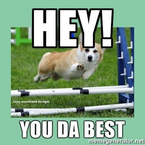 You Da Best Hey Meme Funny Best Friend Memes Best Friend Meme Best Memes