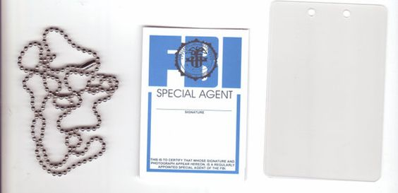 Novelty Celebrity Special Agent ID BADGE. (I know, it's from X-Files, but that kind of makes it funny, no?)