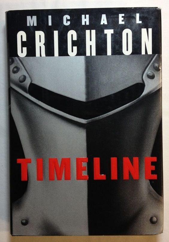 Timeline  by Michael Crichton (1999 - Hardcover) First Trade Ed. / Time Travel