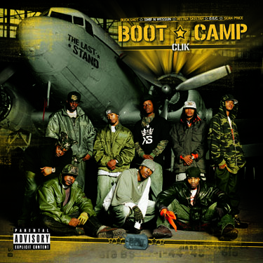 "Boot Camp Clik - ""The Last Stand"""
