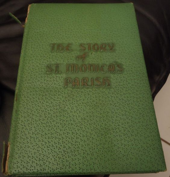The Story of St. Monica's Parish