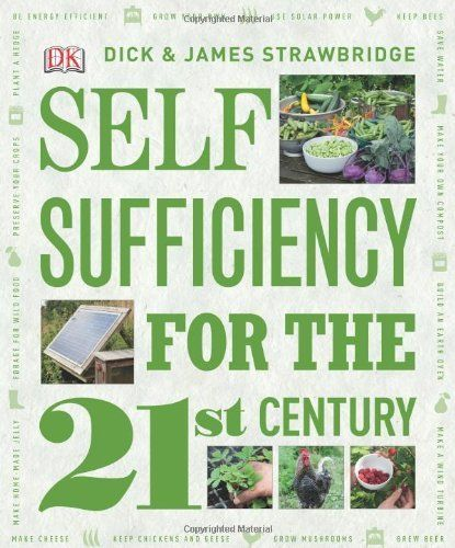 Homestead Survival: Self Sufficiency for the 21st Century Book