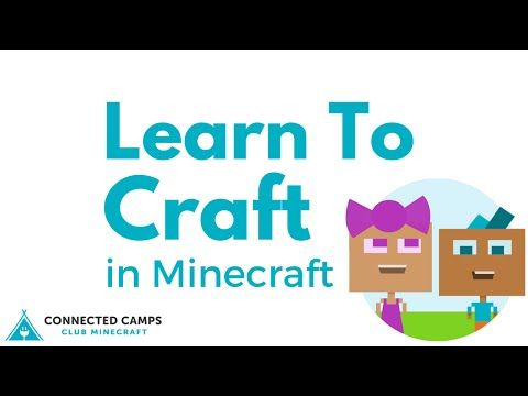 How-To: Get Started with the Basics of Minecraft - Connected Camps