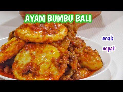 Resep Ayam Bumbu Bali Pakai Bumbu Dasar Merah Youtube Resep Ayam Resep Makanan