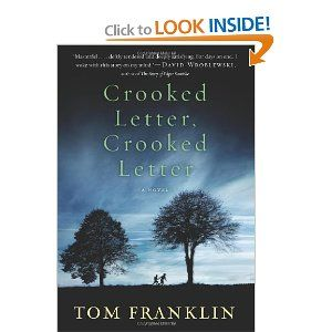 "Crooked Letter, Crooked Letter (recommended similar read for ""The Help"" on ""What Do I Read Next"" website)"
