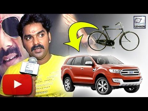 Pawan Singh 39 S Journey Bicycle To Luxury Car Lehren Bhojpuri
