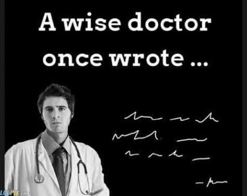 Doctor Handwriting Meme Funny Doctor Quotes Doctors Day Quotes Doctor Quotes Medical