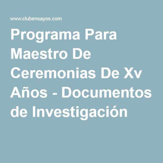 Programa Para Maestro De Ceremonias De Xv Años - Documentos de Investigación