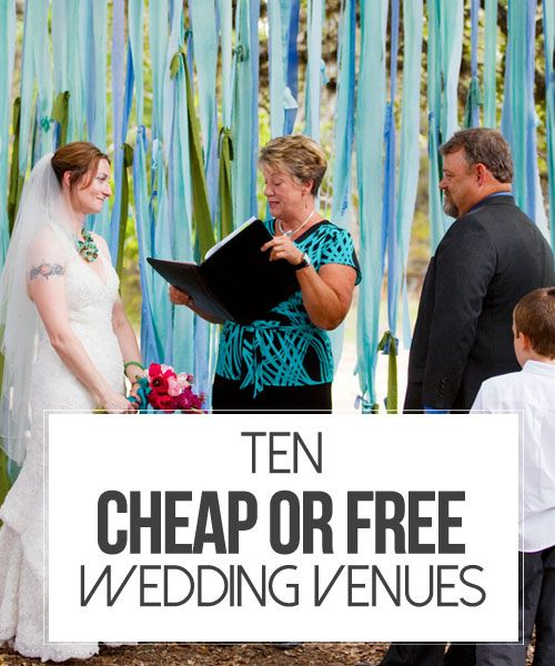 10 Cheap or Free Wedding Venues || Kiss My Tulle