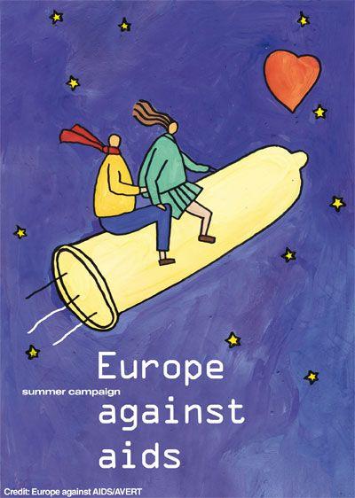 (Europe against AIDS) European AIDS Treatment Group (Бельгия), 1994 Плакат был создан при финансовой поддержке Европейской комиссии и стал частью первой международно-скоординированной кампании по профилактике ВИЧ/СПИДа, проводившейся в 1994 и 1995 годах. Целью проекта было вовлечение всех европейских стран в борьбу с эпидемией. Целевой аудиторией плаката стали молодые люди, в частности, отправляющиеся в отпуск.