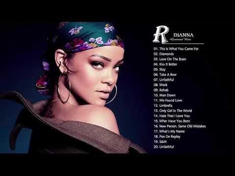 The Best Of Rihanna Rihanna Greatest Hits Full Album Hq Youtube Rihanna Best Songs Best Of Rihanna Rihanna Love