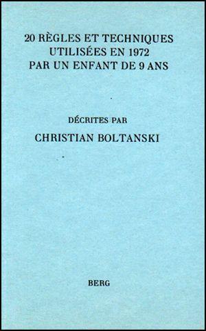 20 règles et techniches utilisées en 1972 par un enfant de 9 ans décrites par Christian Boltanski