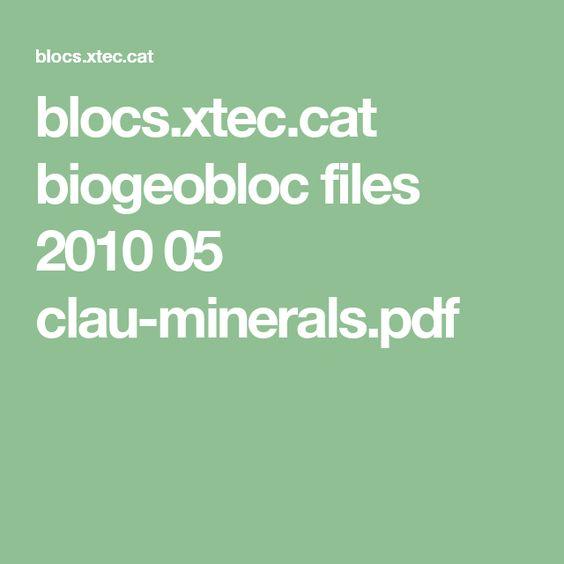 blocs.xtec.cat biogeobloc files 2010 05 clau-minerals.pdf