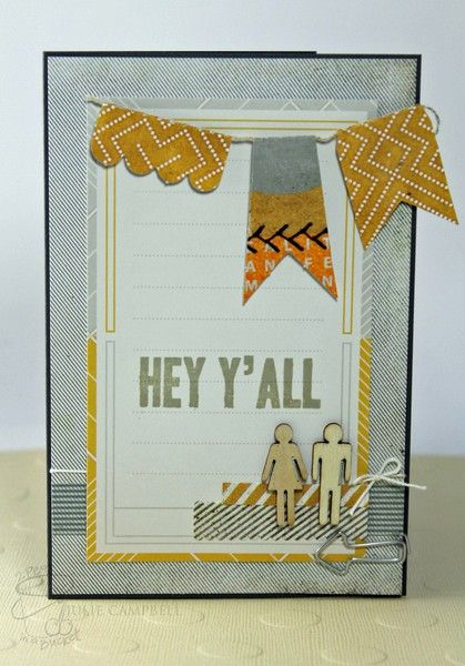 Hey Y'all Card by Julie Campbell - Two Peas in a Bucket #cardmaking