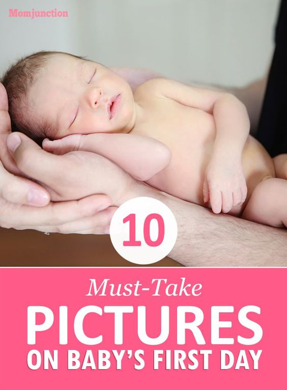 10 Must-Take Pictures On Baby's First Day