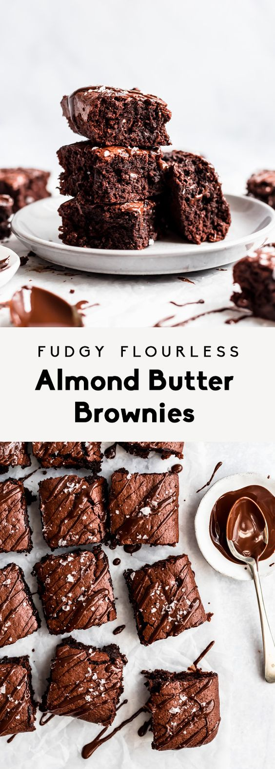 Fudgy Flourless Almond Butter Brownies (gluten free + dairy free)