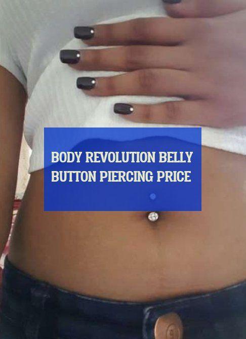 Body Revolution Belly Button Piercing Price Belly Piercing Body Revolution Bauchnabel Piercing Preis