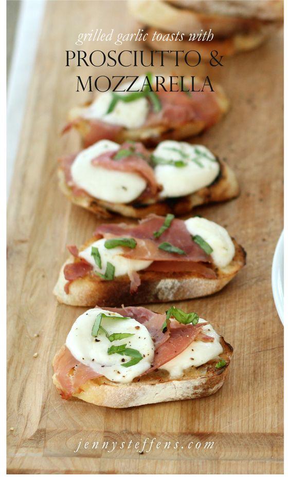 Grilled Prosciutto + Fresh Mozzarella Garlic Toasts with Fresh Basil.