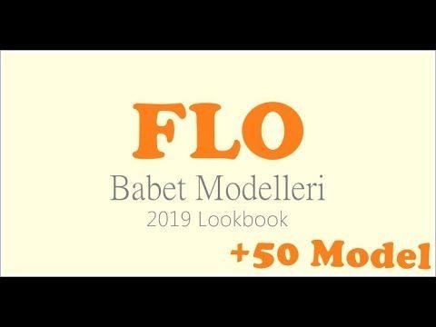 2019 Flo Ayakkabi Bayan Babet Modelleri 50 Model Youtube Babetler Ayakkabilar Model