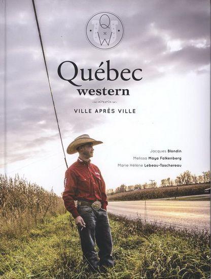 Québec Western est le livre le plus complet jamais écrit sur ce vaste univers. De la musique au cinéma, en passant par la mode et les festiv...