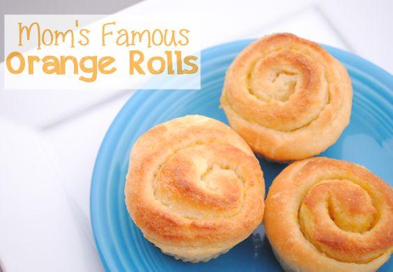 Moms Famous Orange Rolls Recipe