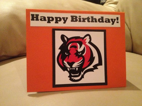 Cincinnati Bengals birthday card | Cards | Pinterest | Cincinnati ...