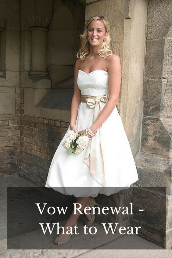 Vows vow renewals and what to wear on pinterest for Dress for wedding renewal ceremony