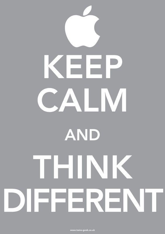 Google Image Result for http://www.tame-geek.co.uk/wp-content/uploads/2011/10/Keep-Calm-and-Think-Diffrent.jpg