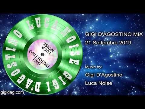 Gigi D Agostino Mix 21 Settembre 2019 Youtube Gigi Music Albums Mixing