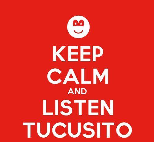 ...Listen Tucusito...
