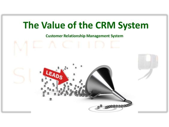 The Value of a CRM System in Sales by Mel Schlesinger via slideshare