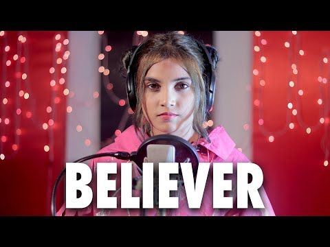 Imagine Dragons Believer Cover By Aish Youtube In 2021 Imagine Dragons Like This Song Believe