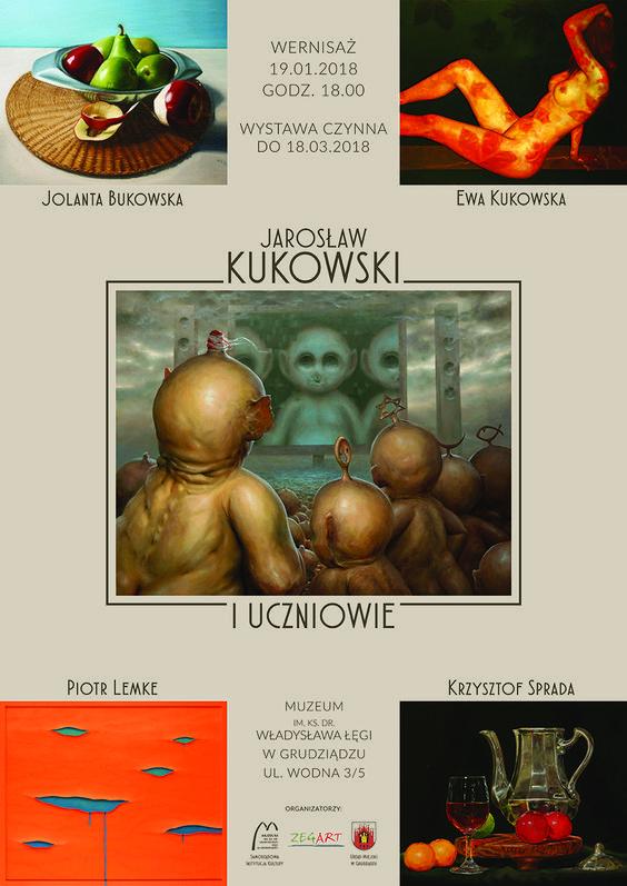 Jarosław Kukowski i uczniowie - wystawa w Grudziądzu