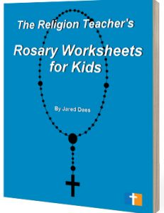 Worksheets Parts Of The Rosary Worksheets the religion teachers rosary worksheets for kids kids