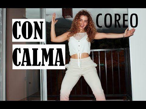 Con Calma Daddy Yankee Ft Snow Sally Riz Coreografia Paso A Paso Youtube Coreografía De Baile Musica Entrenamiento Clases De Baile
