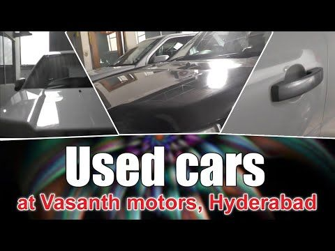 Best Used Luxury Cars In Madhapur At Vasanth Motors Second Hand Car Ma Best Used Luxury Cars Used Luxury Cars Used Cars
