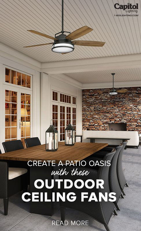Create A Patio Oasis With These Outdoor Ceiling Fans Outdoor Ceiling Fans Outdoor Ceiling Fans Covered Patios Best Outdoor Ceiling Fans